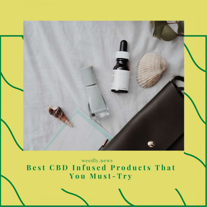 best CBD infused products