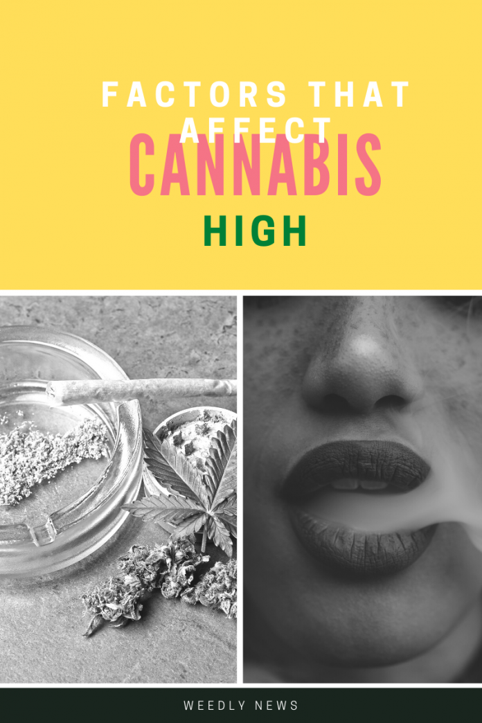 factors that affect the weed high